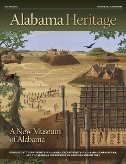 Alabama Heritage, Issue 105, Summer 2012