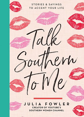 """Talk Southern to Me"" by Julia Fowler"